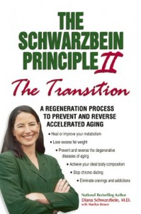 The Schwarzbein Principle II by Dr. Diana Schwarzbein MD, correcting hormone imbalance